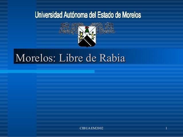 Morelos: Libre de Rabia             CIBUAEM2002   1