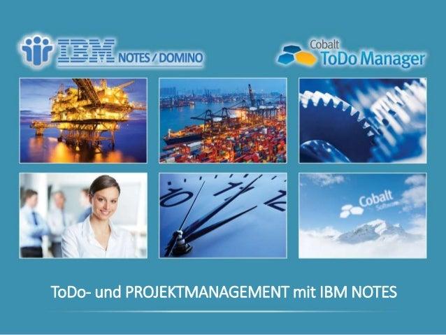 ToDo- und PROJEKTMANAGEMENT mit IBM NOTES