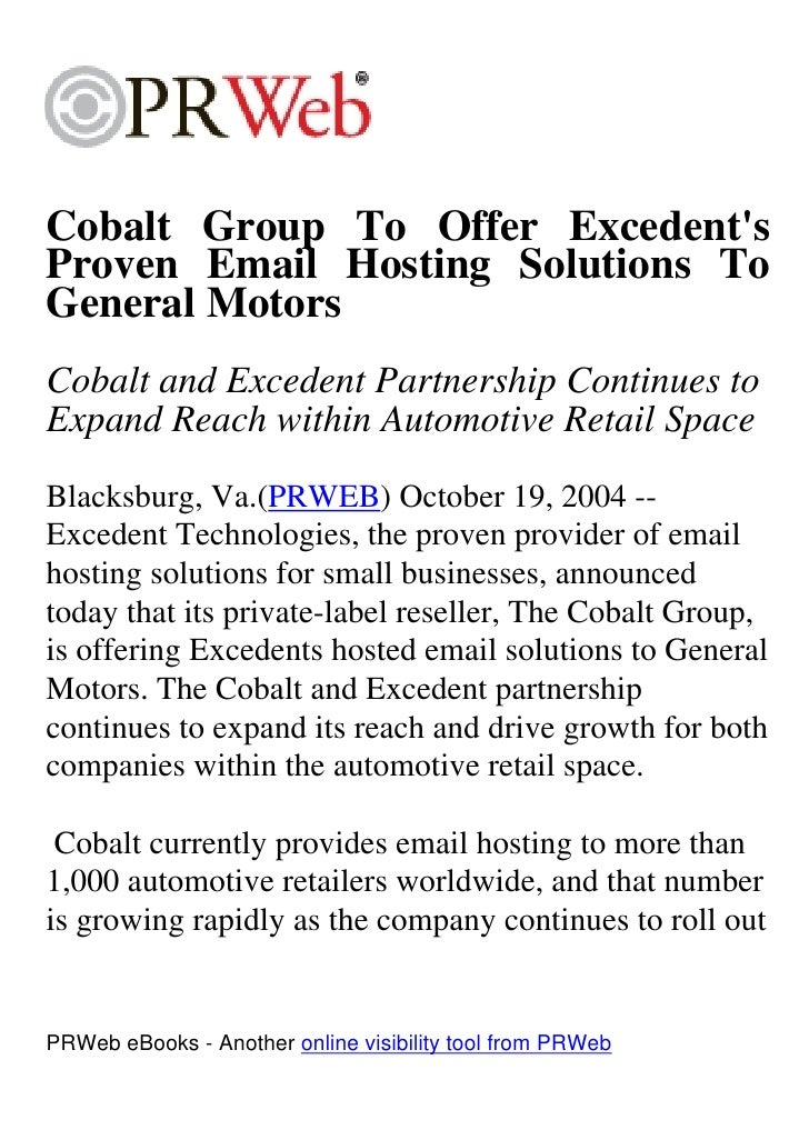 Cobalt Group To Offer Excedent's Proven Email Hosting Solutions To General Motors Cobalt and Excedent Partnership Continue...