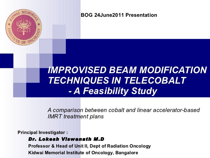 IMPROVISED BEAM MODIFICATION TECHNIQUES IN TELECOBALT   - A Feasibility Study A comparison between cobalt and linear accel...