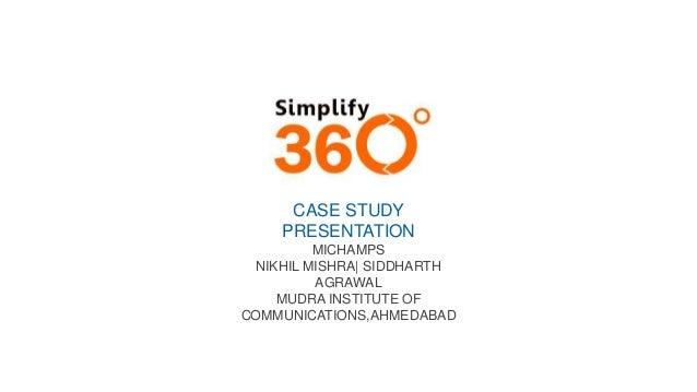 CASE STUDY PRESENTATION MICHAMPS NIKHIL MISHRA| SIDDHARTH AGRAWAL MUDRA INSTITUTE OF COMMUNICATIONS,AHMEDABAD