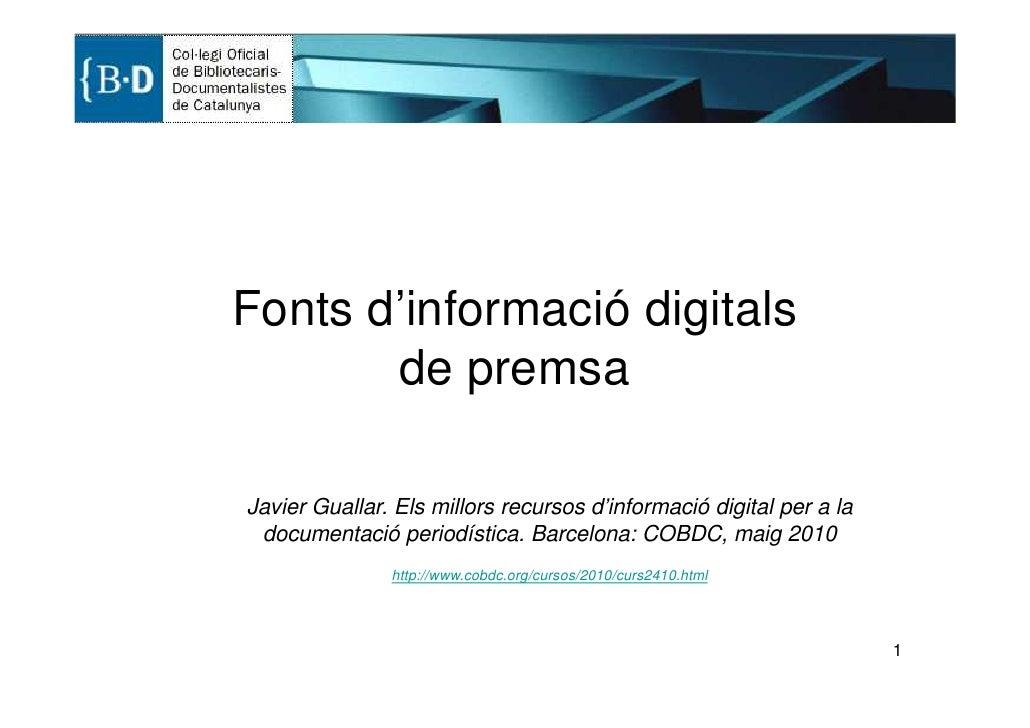 Fonts d'informació digitals        de premsa  Javier Guallar. Els millors recursos d'informació digital per a la  document...