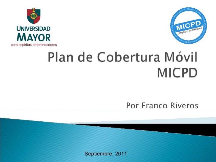 Por Franco Riveros Septiembre, 2011