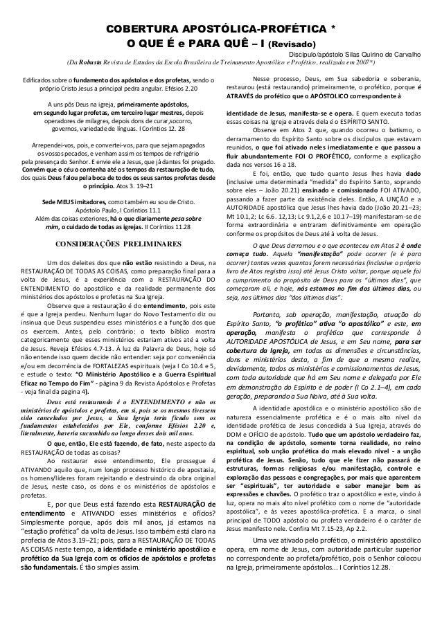 COBERTURA APOSTÓLICA-PROFÉTICA * O QUE É e PARA QUÊ – I (Revisado) Discípulo/apóstolo Silas Quirino de Carvalho (Da Robust...