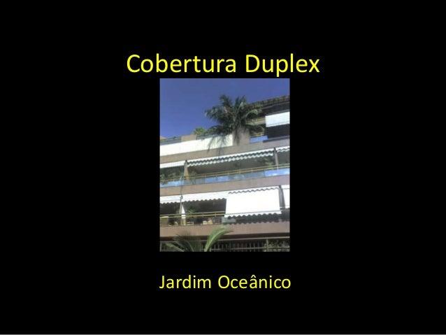 Cobertura Duplex Jardim Oceânico