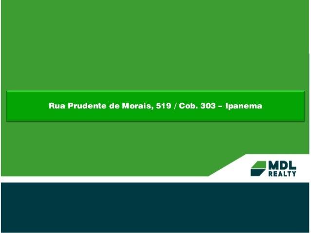 Rua Prudente de Morais, 519 / Cob. 303 – Ipanema