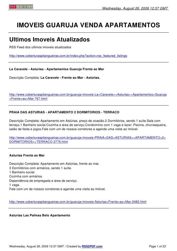 Wednesday, August 26, 2009 12:37 GMT          IMOVEIS GUARUJA VENDA APARTAMENTOS  Ultimos Imoveis Atualizados RSS Feed dos...