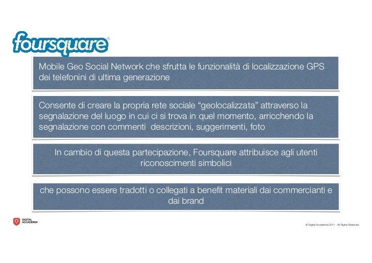 SoLoMo =Social + Local + Mobile Social: ha le funzionalità dei        social network   Local: sfrutta il GPS per   identi ...