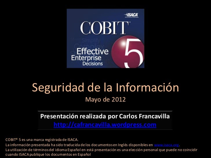Seguridad de la Información                                               Mayo de 2012                    Presentación rea...