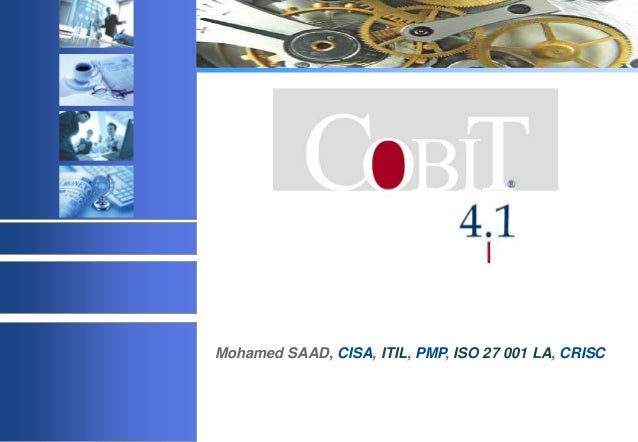 Mohamed SAAD, CISA, ITIL, PMP, ISO 27 001 LA, CRISC  © 2003 Acadys - all rights reserved