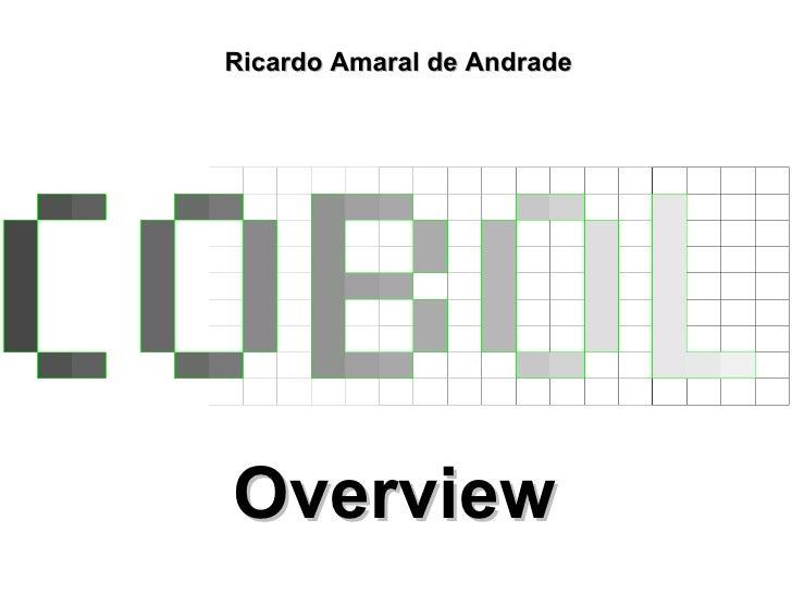 Overview Ricardo Amaral de Andrade