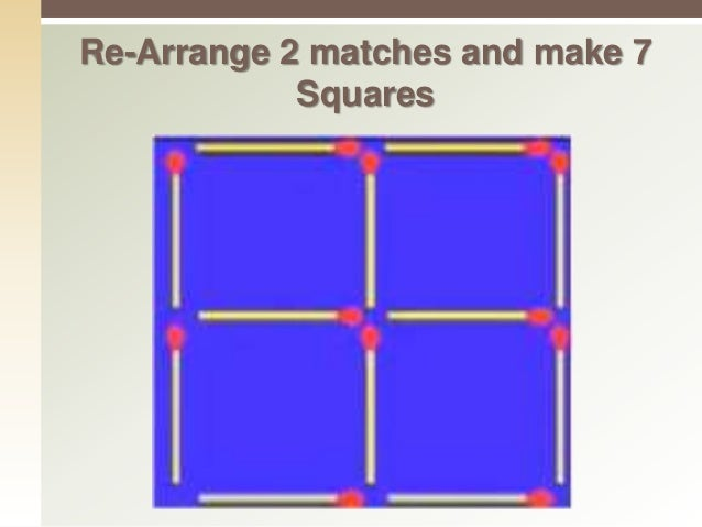Re-Arrange 2 matches and make 7 Squares