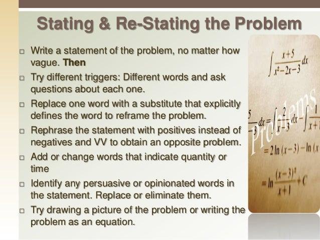 Setting the Problem Statement (2) Describe the problem Develop a one sentence problem statement