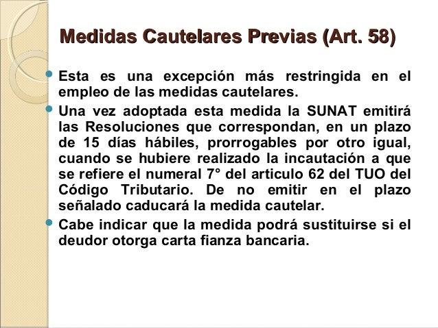 Medidas Cautelares Previas (Art. 58)Medidas Cautelares Previas (Art. 58)  Esta es una excepción más restringida en el emp...