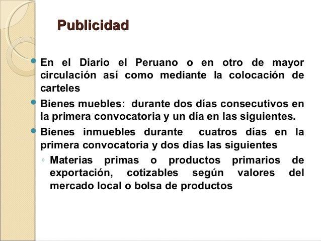 PublicidadPublicidad  En el Diario el Peruano o en otro de mayor circulación así como mediante la colocación de carteles ...
