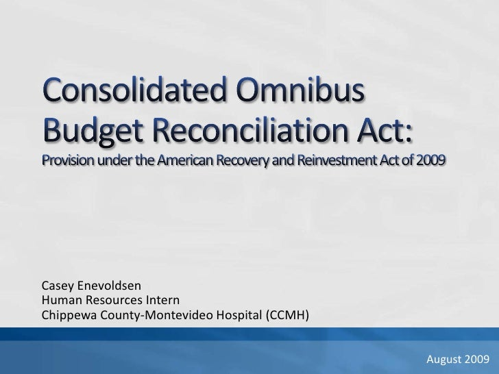 Consolidated Omnibus Budget Reconciliation Act:Provision under the American Recovery and Reinvestment Act of 2009<br />Cas...