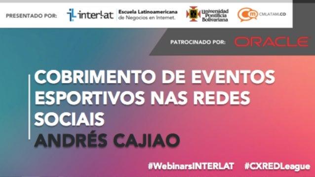 CONTINÚE A CONVERSAÇÃO! #WEBINARSINTERLAT! #CXREDLEAGUE