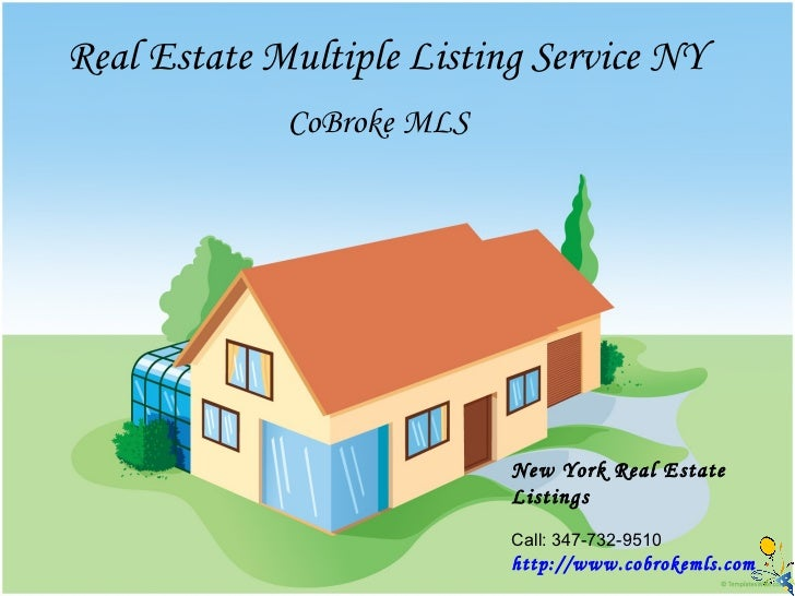Real Estate Multiple Listing Service NY             CoBroke MLS                           New York Real Estate            ...