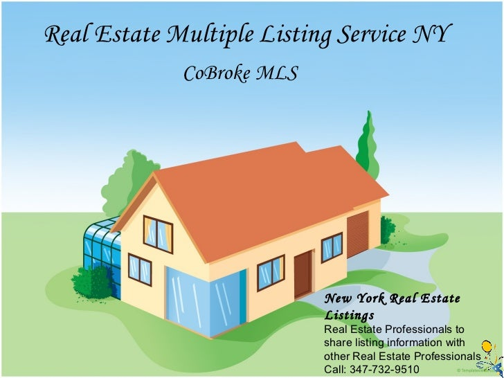 Real Estate Multiple Listing Service NY   CoBroke MLS New York Real Estate Listings Real Estate Professionals to share lis...