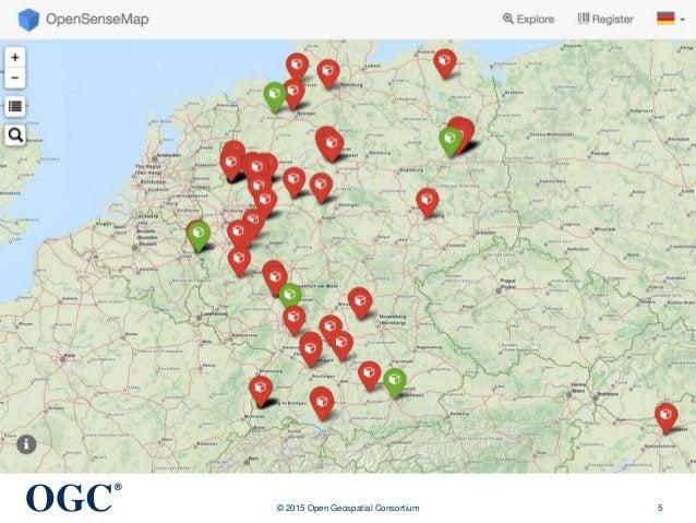 OGC ® © 2015 Open Geospatial Consortium 5
