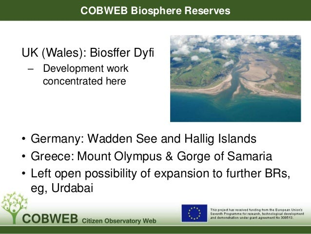 """Dyfi Biosphere Vision Statement  """"The Dyfi Biosphere will be recognised and  respected internationally, nationally and  lo..."""