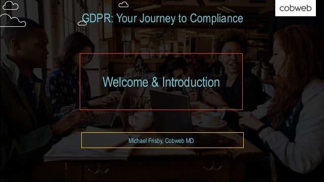 GDPR: Your Journey to Compliance Slide 2