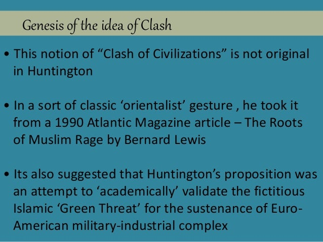 the clash of civilization in macau essay Clash of civilization - culture essay example it has emerged to be very clear that the greatest divisions between nations and the main cause of violence and conflict are cultural differences.