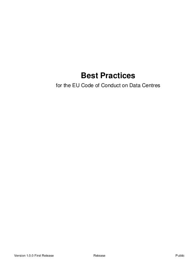 Best Practices                              for the EU Code of Conduct on Data CentresVersion 1.0.0 First Release         ...