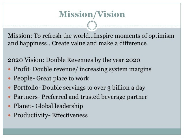 coca cola company mission and vision Mission statements – world's top 10  coca-cola does the whole mission, vision  and for those looking for information on how to define a company's mission.