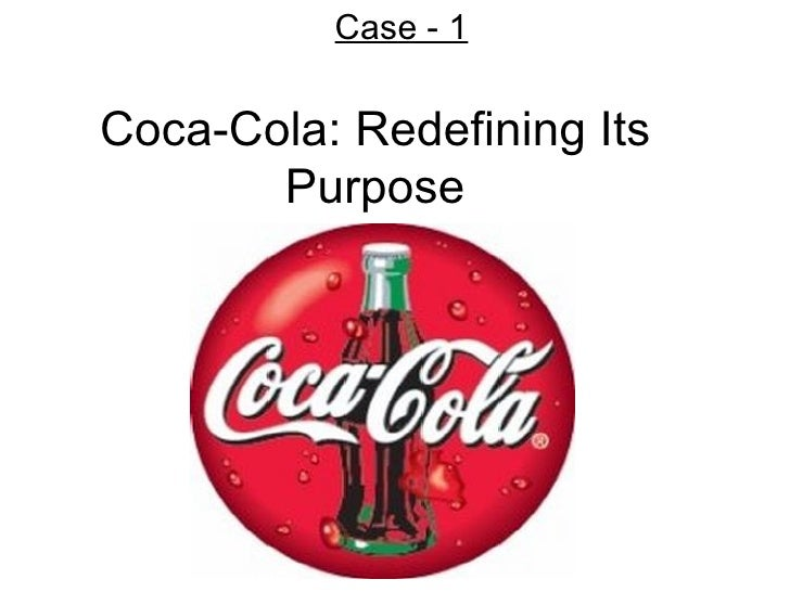 Coca-Cola: Redefining Its Purpose Case - 1