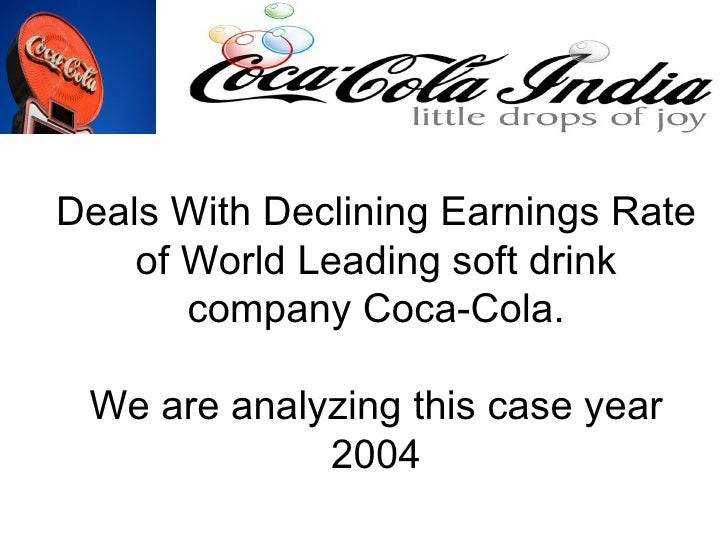 an analysis of the coca cola company during its first years of business The soda giant beat forecasts for profits and revenues in the first three months of  the year, as a makeover of its diet coke brand helped drive.