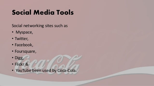 Main Goals • Main goals of Coca-Cola is to focus on optimism and joy, the attributes of what Coca-Cola is about
