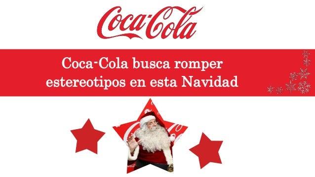 Coca-Cola busca romper estereotipos en esta Navidad