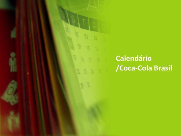 Calendário/Coca-Cola Brasil