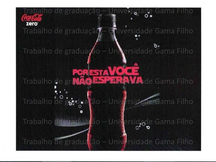 Trabalho de graduação: Coca  Cola