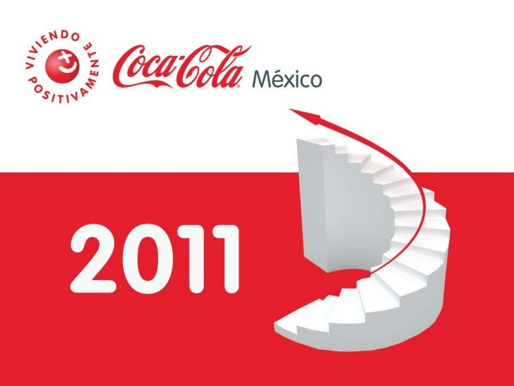 Coca-Cola anunció sus resultados anuales de desempeño con uncrecimiento en 2011 5%     a nivel global                     ...