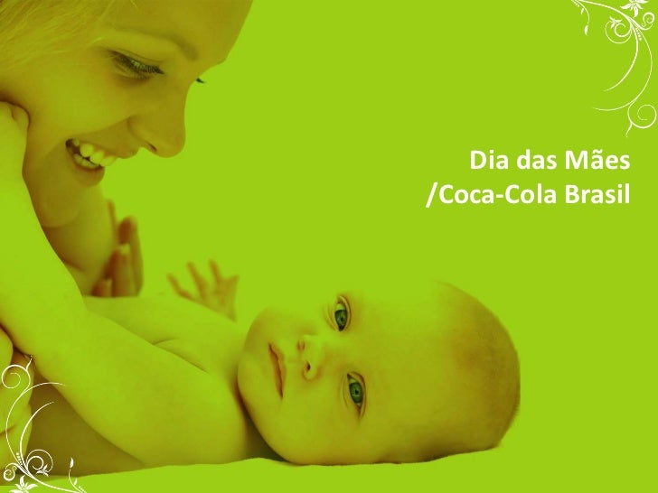 Dia das Mães/Coca-Cola Brasil