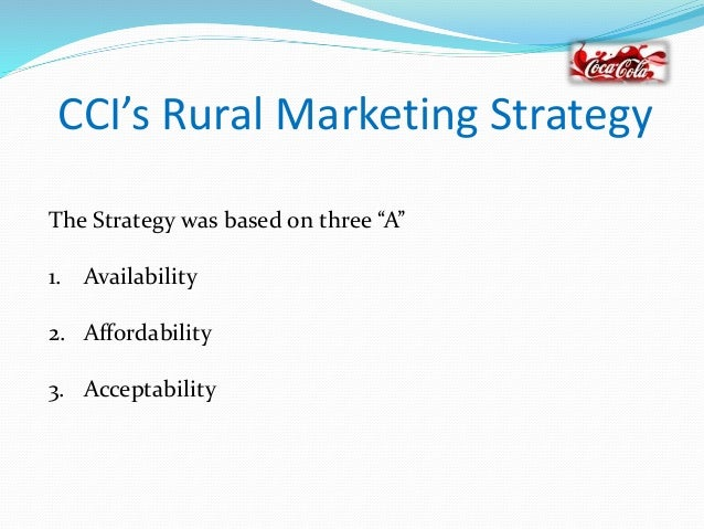 coca cola india s thirst for the rural market thanda goes rural Further, it also provides details about pepsico's rural marketing initiatives  to  download coca cola india's thirst for the rural market case study (case code:  mktg081) click on the button below, and select the  'thanda' goes rural, 1.