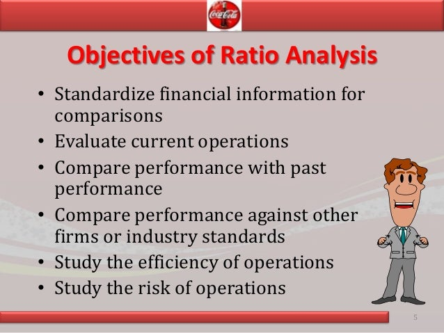 coca cola ratio analysis Financial ratio analysis a reading prepared by pamela peterson drake o u t l i n e 1 introduction 2 liquidity ratios 3 profitability ratios and activity ratios.