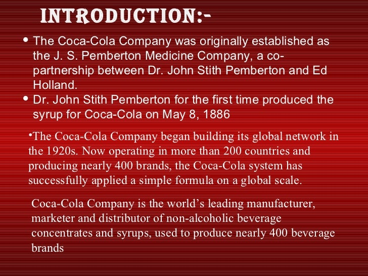an overview of the invention of coca cola in 1886 by dr john s pemberton Unformatted text preview: coca cola was invented in may 1886 by dr john pemberton a pharmacist from atianta, georgia he made the formuia in a three iegged brass kett1e in his backyard he made the formuia in a three iegged brass kett1e in his backyard.