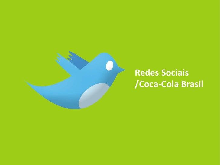 Redes Sociais/Coca-Cola Brasil
