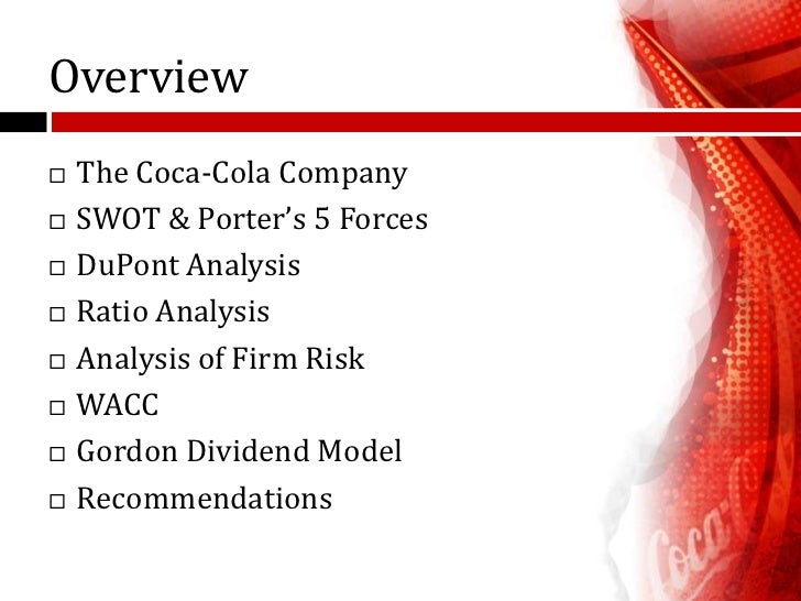 porter s five forces of coca cola Porter's five forces model is a framework for the industry analysis and  development of business strategy three (3) of porter's five (5) forces.
