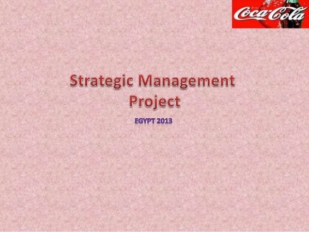 cocacola strategic management Find out how we're changing the way you see coca‑cola to make choice easier and simpler.