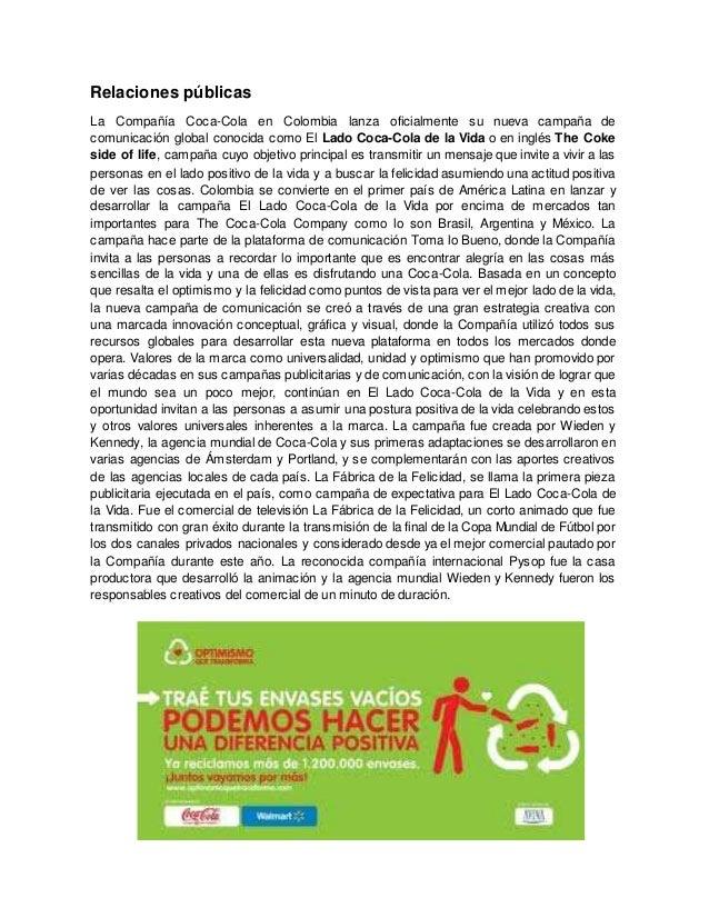 Relaciones públicas La Compañía Coca-Cola en Colombia lanza oficialmente su nueva campaña de comunicación global conocida ...