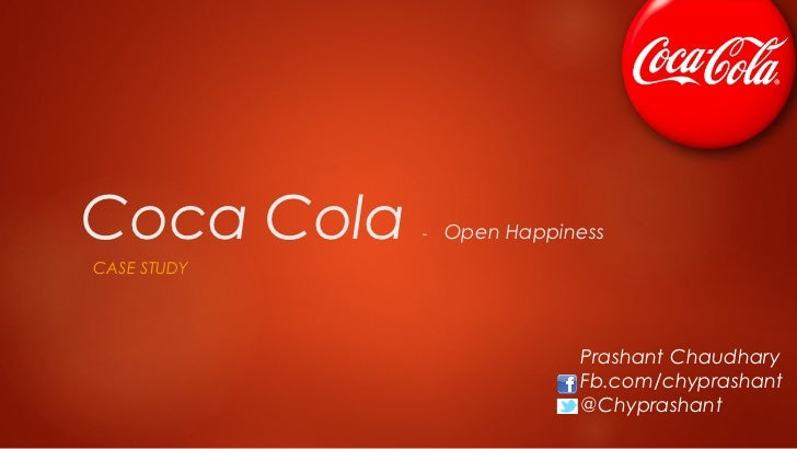 coca cola on facebook case study harvard Case study / coca-cola / jonathan mildenhall is a born agitator in the stand-out seminar of last year's cannes lions, coke's vp for global advertising.