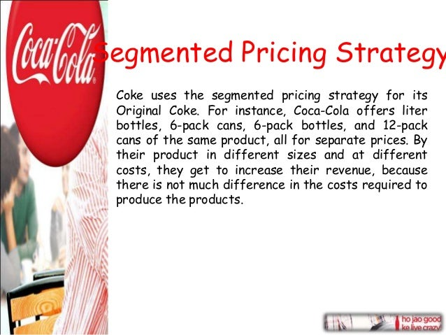 "strategy pricing of coca cola Coca-cola has defended its strategy in the us amid questions from investors about whether it was acting as a ""spoiler"" in the soft drinks industry by keeping."