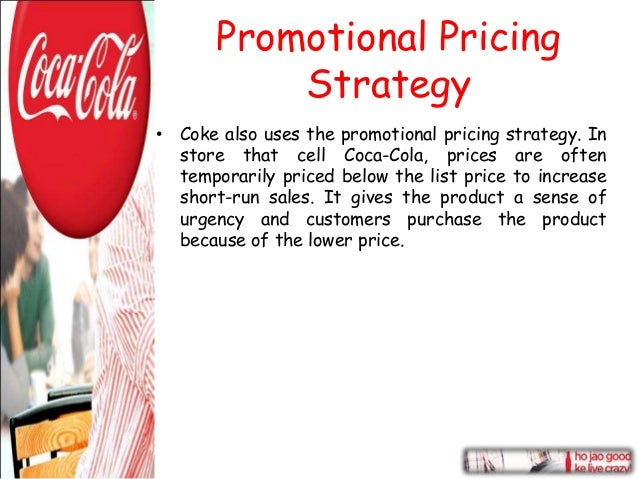 coca cola pricing strategies Change is a key component of coca-cola's growth strategy  and strong price/ mix, partially offset by increased commodity costs and a slight.