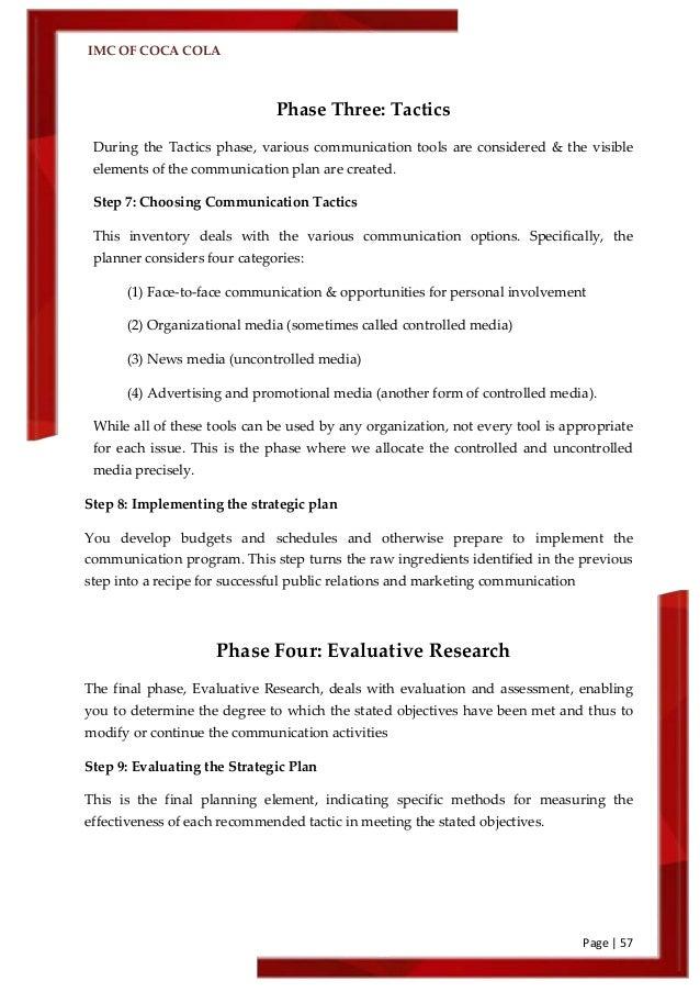 coca cola imc plan Imc plan for coca cola in china prepared by: abdulaziz saud aldaweesh  id #: 210110572 course: mkt 320 prepared for: dr mikhail zenchenkov.