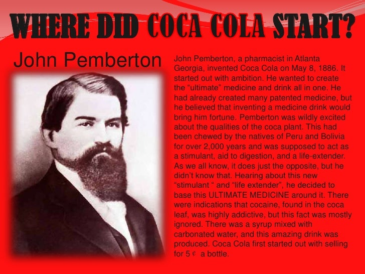 an analysis of the first batch of coca cola by john s pemberton Read coca-cola swot analysis free essay and  people in the course of a day dr john stith pemberton founded the coca-cola  first bottled coke in the summer.
