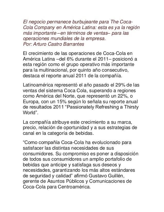El negocio permanece burbujeante para The Coca- Cola Company en América Latina: esta es ya la región más importante –en té...